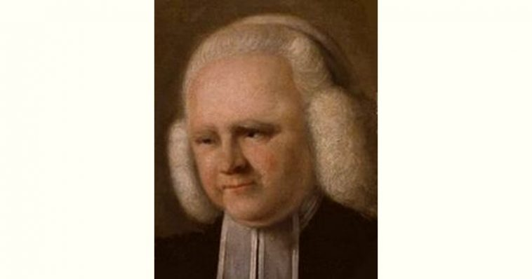 George Whitefield Age and Birthday