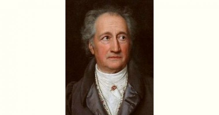 Johann Wolfgang von Goethe Age and Birthday