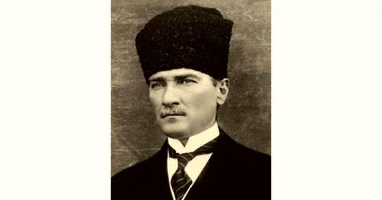 Mustafa Kemal Atatürk Age and Birthday